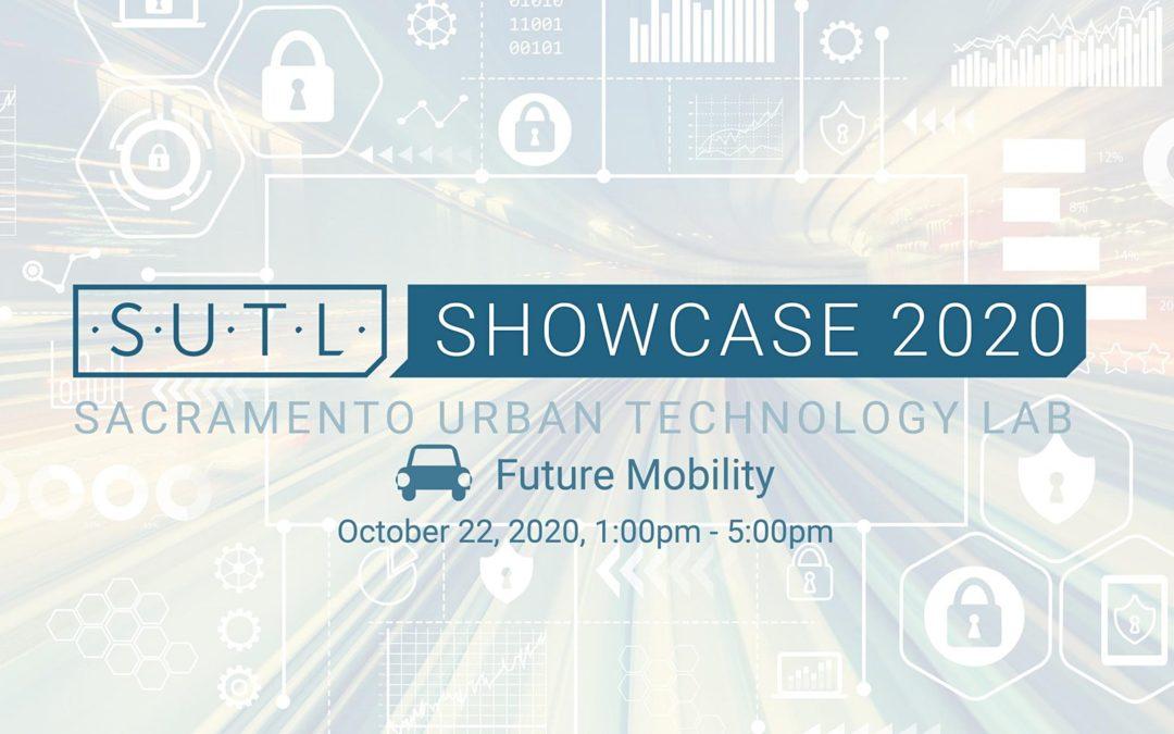 Sacramento Urban Technology Lab – Future Mobility Showcase