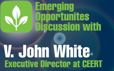 Emerging Opportunities Discussion with V. John White, Exec Director of CEERT