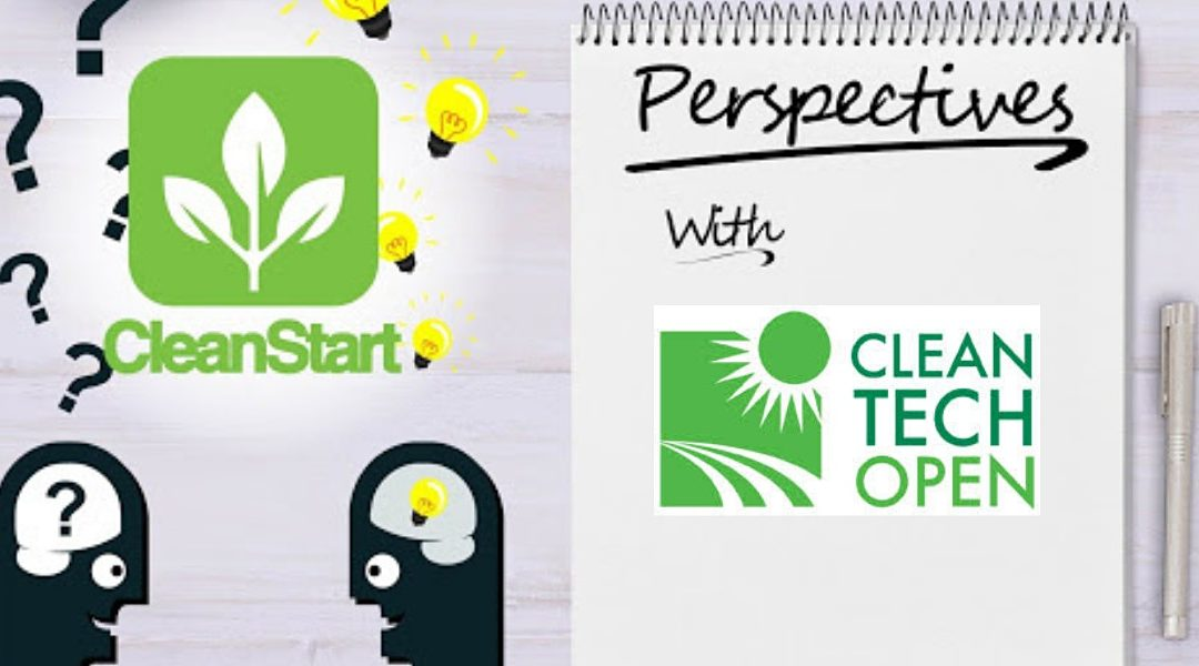 CleanStart Perspectives with Ken Hayes of the Cleantech Open