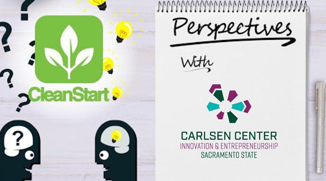 CleanStart Perspectives with Cameron Law, Carlsen Center at Sac State