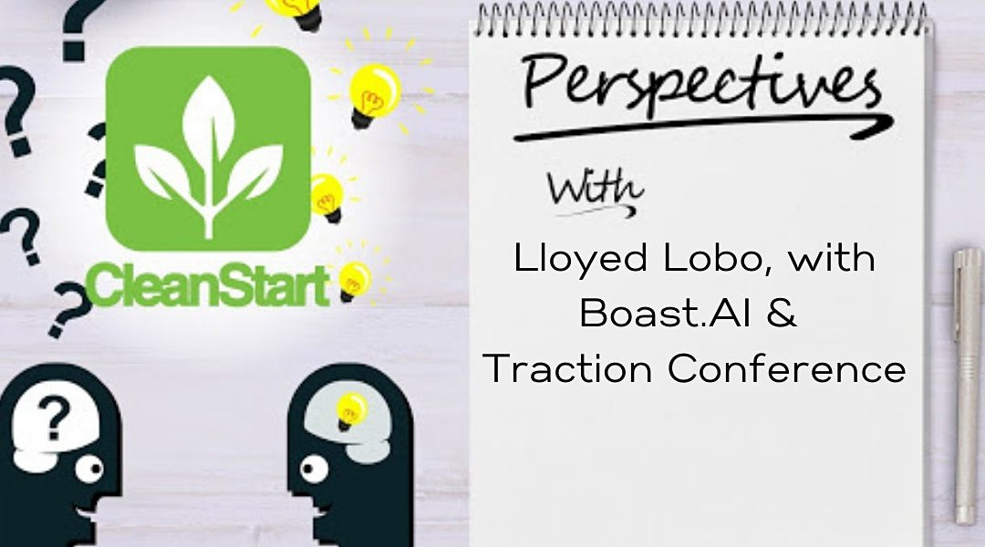 CleanStart Perspectives with Lloyed Lobo